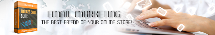 Email marketing — the best friend of your online store!
