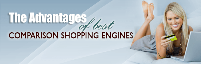 The Advantages of Best Comparison Shopping Engines