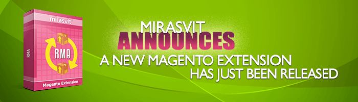 RMA Magento extension has just been released!