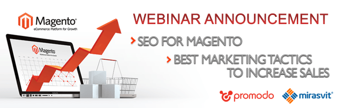 Mirasvit together with Promodo announce a webinar on SEO for Magento and best tactics to increase sales for Magento store