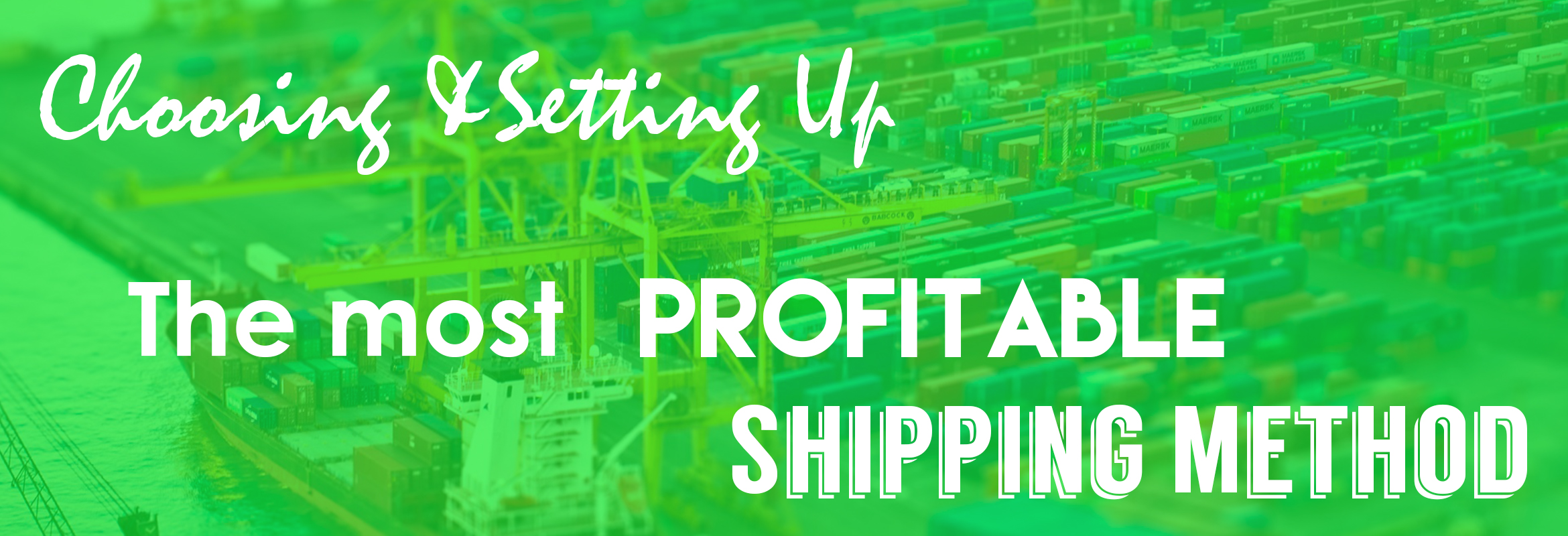 How to choose and set up the most profitable shipping method for your store