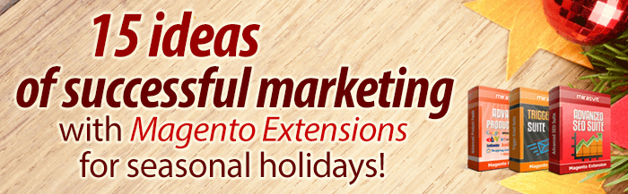 15 most effective ideas of successful marketing with Magento extensions