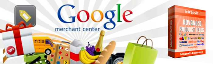 Google Merchant Center - the best way to quickly promote your online store based on Magento Platform