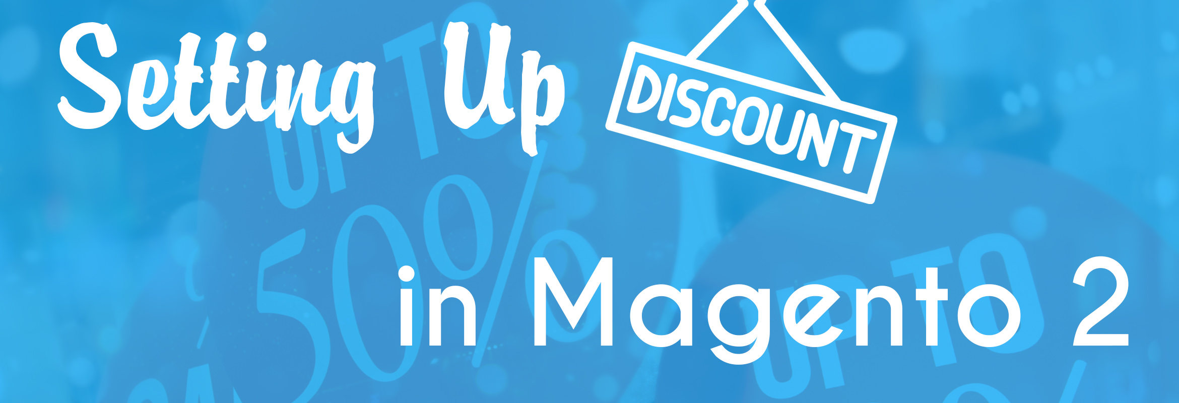 Setting up discounts in your Magento 2 store with price rules