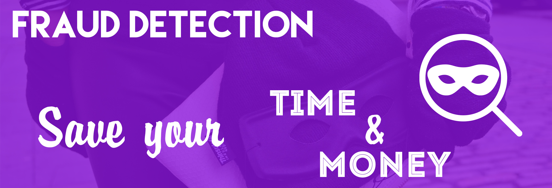 Fraud Detection: Killing Extension To Save Time And Money Without Losing Customers