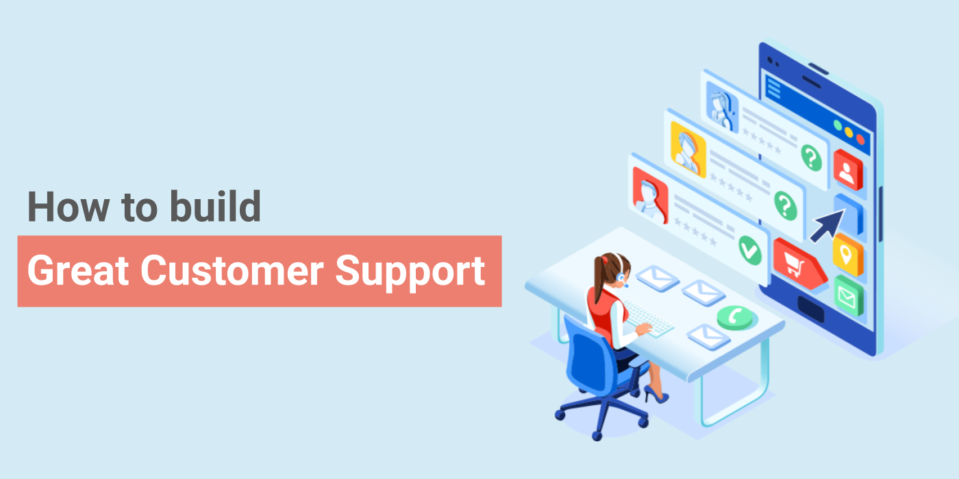 How to Build Great Customer Service for your Magento Store?