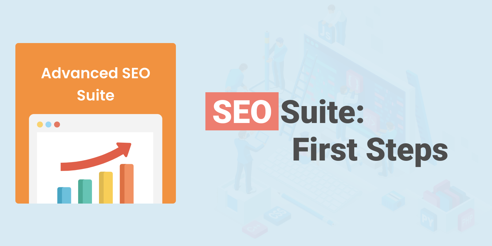 Advanced SEO Suite: First Steps