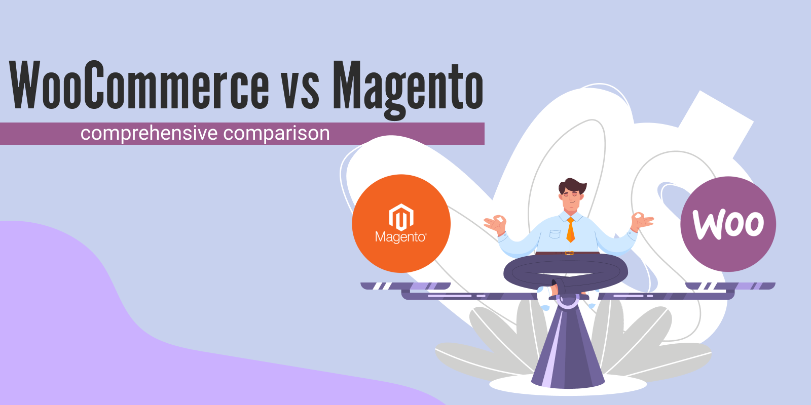 Comprehensive comparison of WooCommerce and Magento in 2021