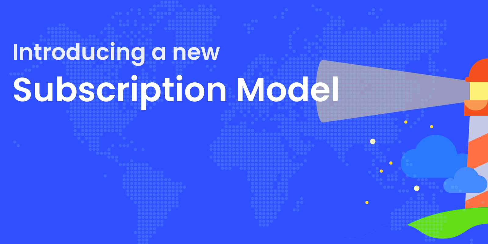 Introducing a new Subscription Model