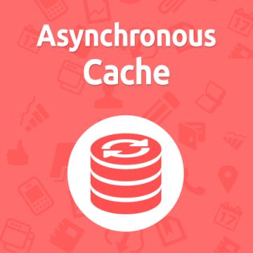 Asynchronous Cache
